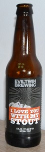 evil_twin_i_love_you_with_my_stout_flasche